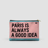 Paris is always - Pouch Bag - Airportag