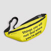 Things you will not find where you're going - Fanny Pack airportag.myshopify.com