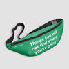 Things you will not find where you're going - Fanny Pack