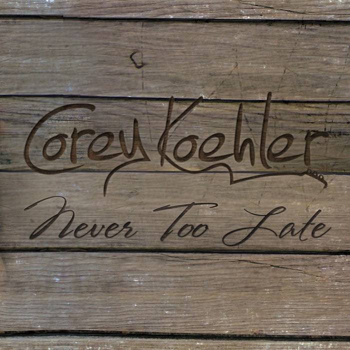 Never Too Late - Digital Album