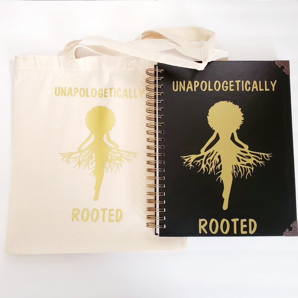 Unapologetically Rooted Journal with FREE Tote