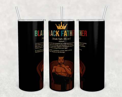 Black Father/Son/Brother 20oz Tumblers