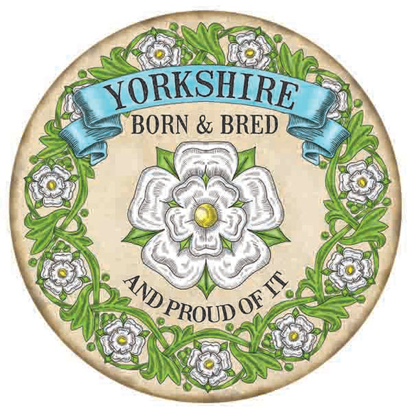 300mm Metal Circular Wall Sign - Yorkshire Born and Bred