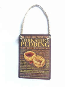 "Metal hanging sign 2.5.x.3.5"", printed full colour with a Yorkshire Pudding recipe"
