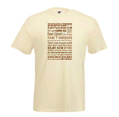 Natural cotton t/shirt, printed in brown to front with a Yorkshire Dialect design