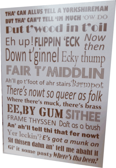 Greetings card A5. Features a Yorkshire Dialect design to front and