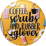 Coffee, Scrubs, and Rubber Gloves with Medical Background