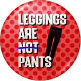Leggings ARE not Pants