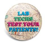 Test Your Patients!