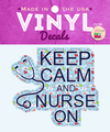 Blue Keep Calm and Nurse On Vinyl