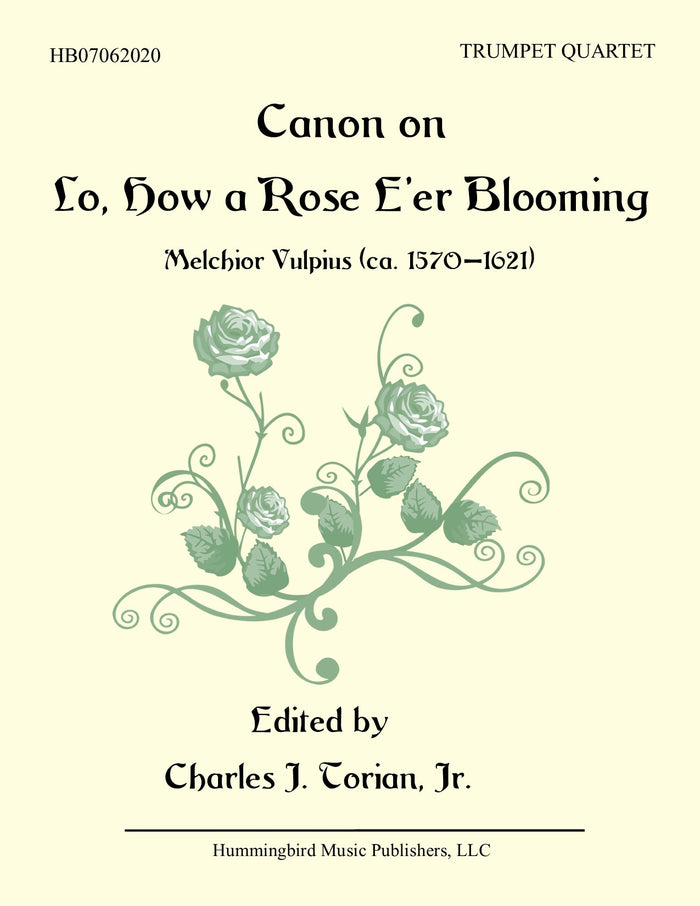 CANON ON LO, HOW A ROSE E'ER BLOOMING