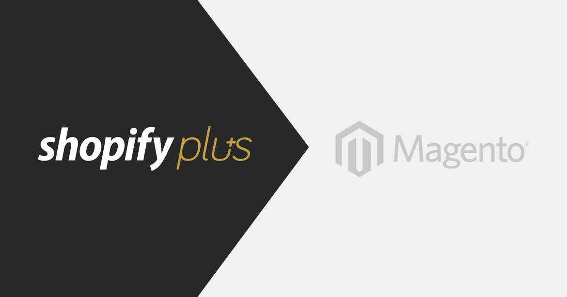 Shopify Plus > Magento Featured Image