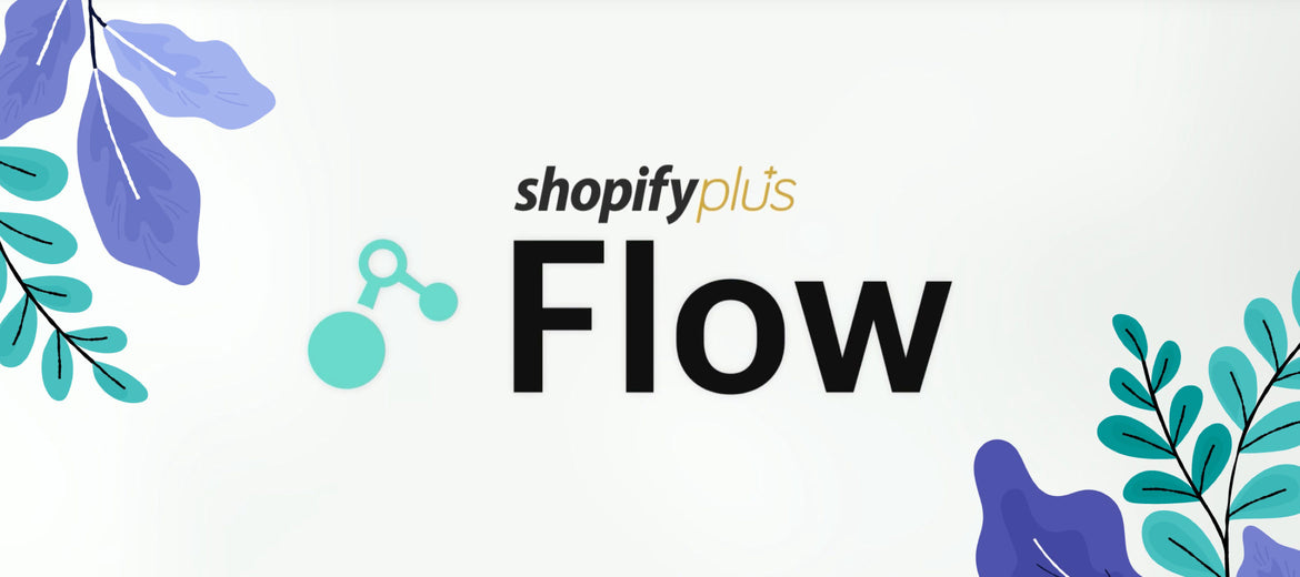 10 Examples of Use Cases for Shopify Flow Featured Image