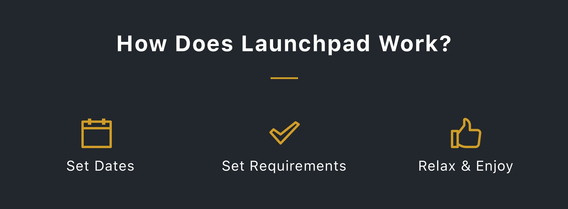 How Does Launchpad Work?