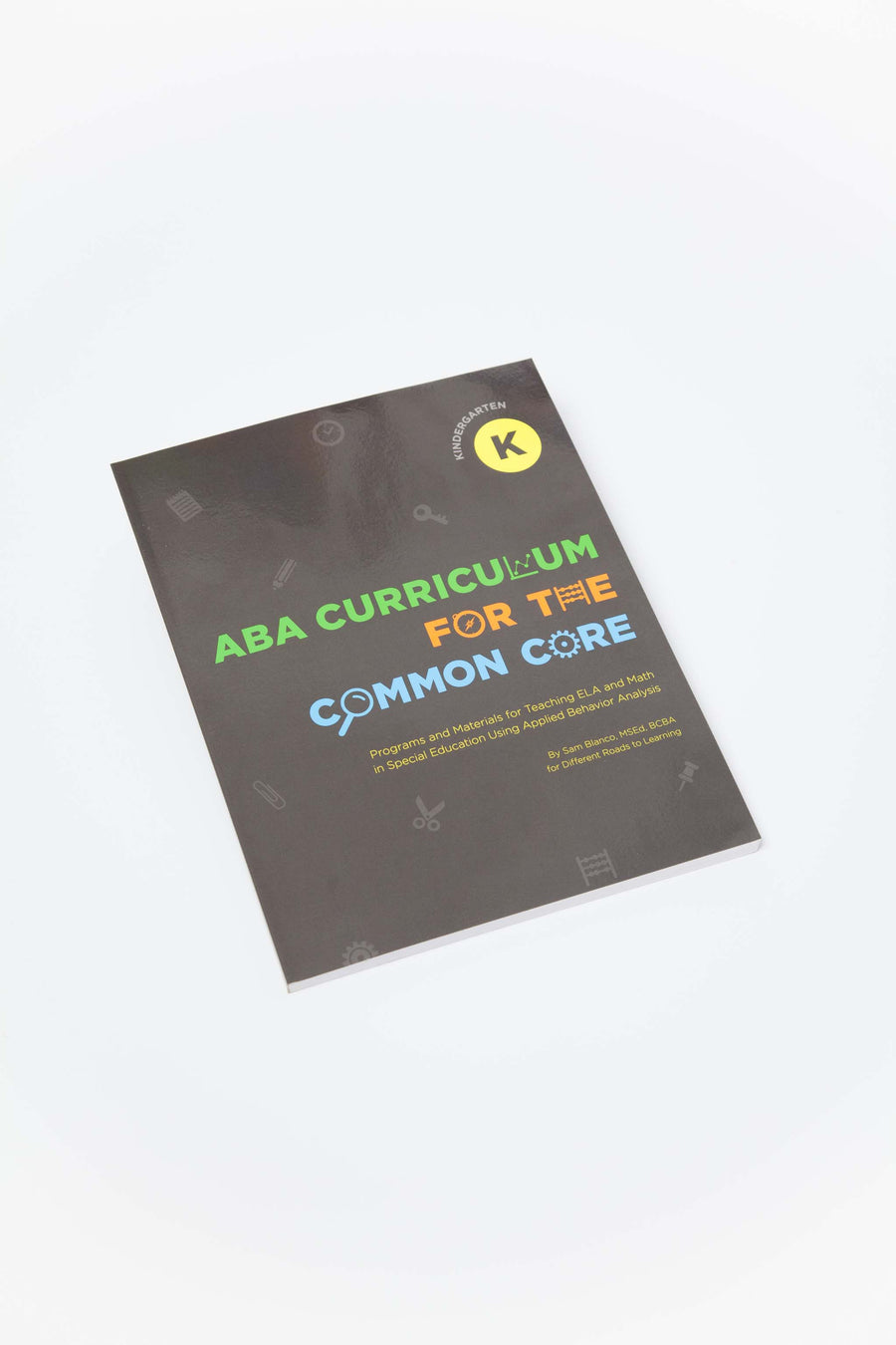 ABA Curriculum for Common Core: Kindergarten