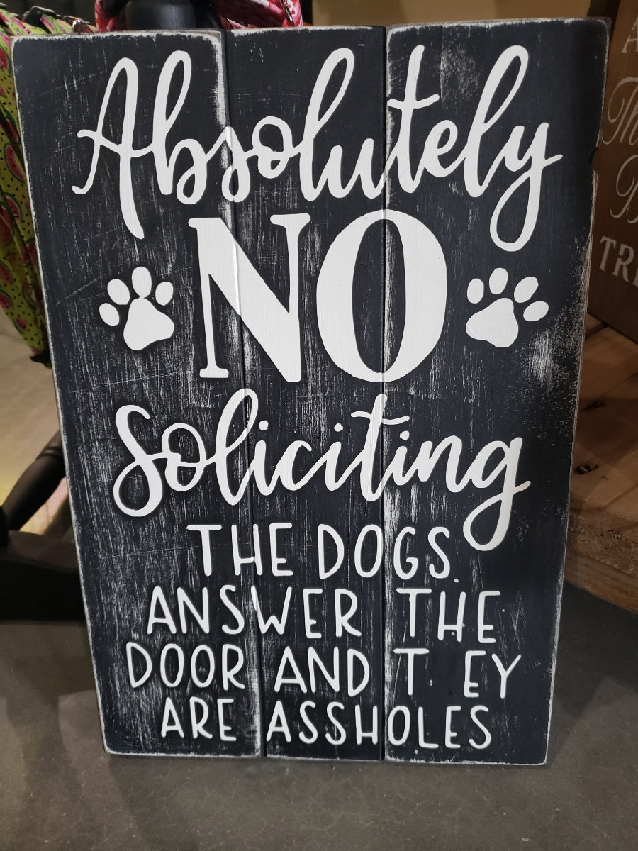 No Soliciting Wooden Pet Sign