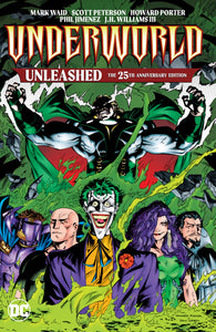 UNDERWORLD UNLEASHED THE 25TH ANNIVERSARY EDITION TP