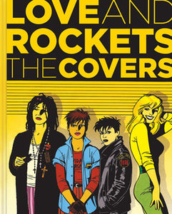 Love and Rockets: The Covers cover image