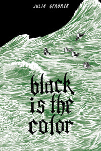 Black Is The Color cover image