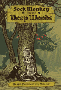 Sock Monkey Into The Deep Woods cover image