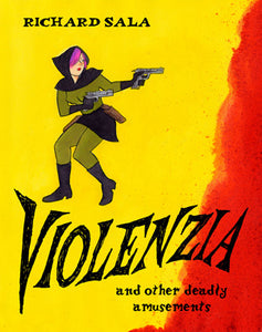 Violenzia And Other Deadly Amusements cover image