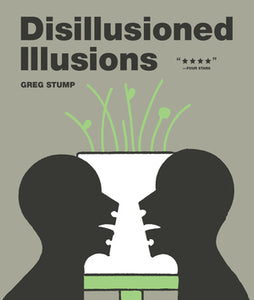 DISILLUSIONED ILLUSIONS