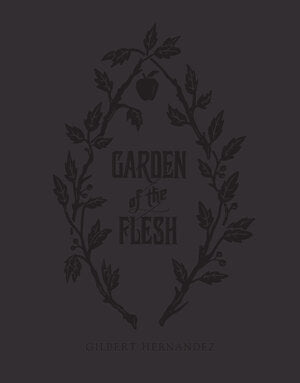 Garden Of the Flesh