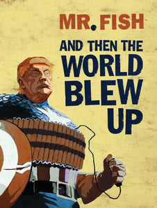 And Then the World Blew Up cover image