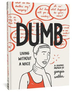 Dumb: Living Without a Voice