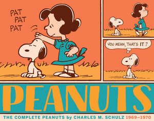 The Complete Peanuts 1969-1970: Vol. 10 Paperback Edition