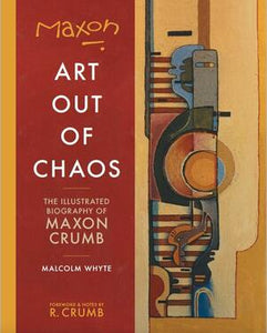 MAXON CRUMB: ART OUT OF CHAOS