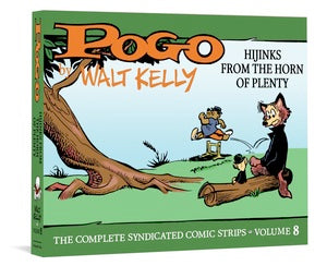 Pogo The Complete Syndicated Comic Strips: Volume 8: Hijinks from the Horn of Plenty