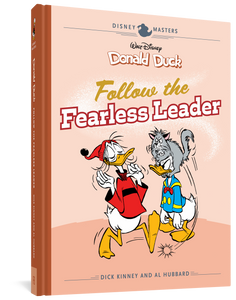 Walt Disney's Donald Duck: Follow the Fearless Leader: Disney Masters Vol. 14