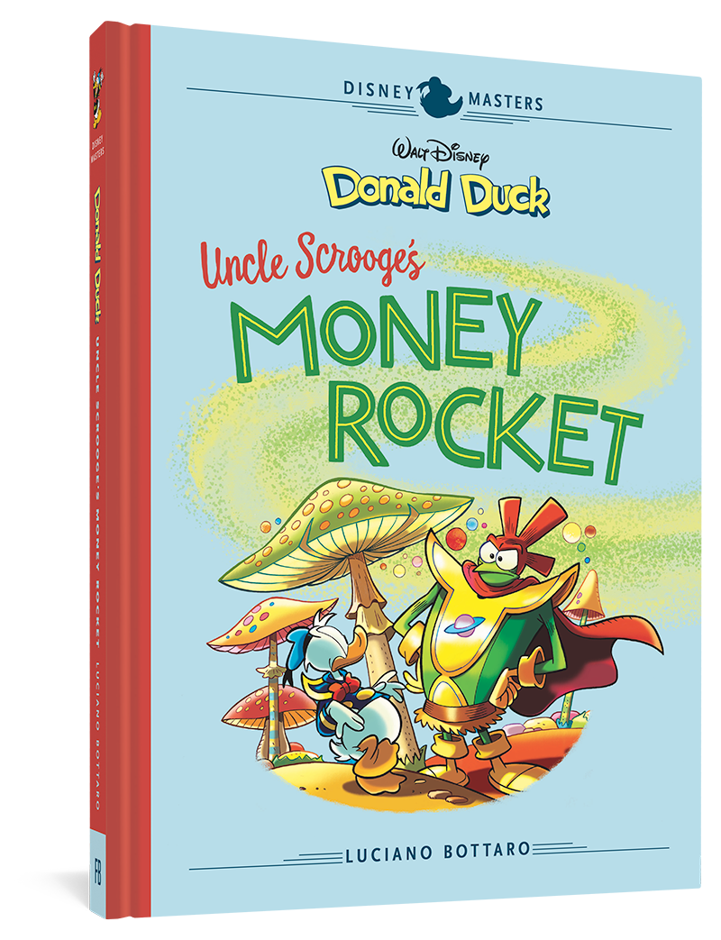 Walt Disney's Donald Duck: Uncle Scrooge's Money Rocket: Disney Masters Vol. 2