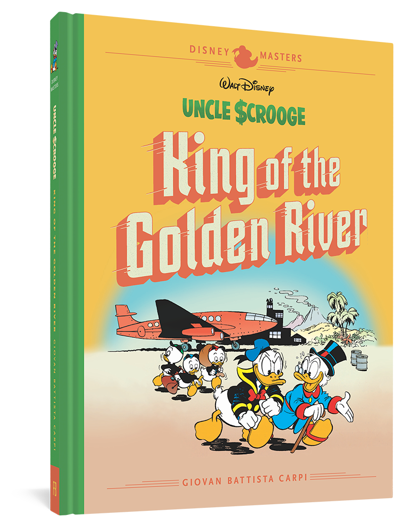 Walt Disney's Uncle Scrooge: King Of The Golden River: Disney Masters Vol. 6