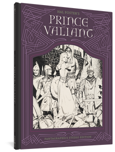 Hal Foster's Prince Valiant: The Fantagraphics Studio Edition