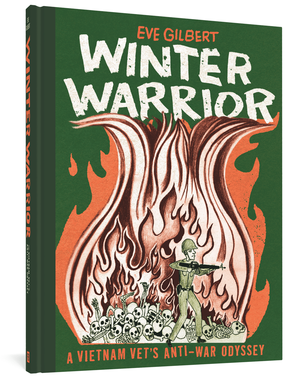 Winter Warrior: A Vietnam Vet's Anti-War Odyssey