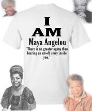 Load image into Gallery viewer, I Am - Maya Angelou Shirt