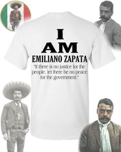 Load image into Gallery viewer, I Am - Emiliano Zapata Shirt