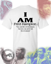 Load image into Gallery viewer, I Am - Fred Hampton Shirt