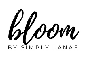 Bloom By Simply Lanae. Self-care Products To Help You Bloom Wherever You Go.