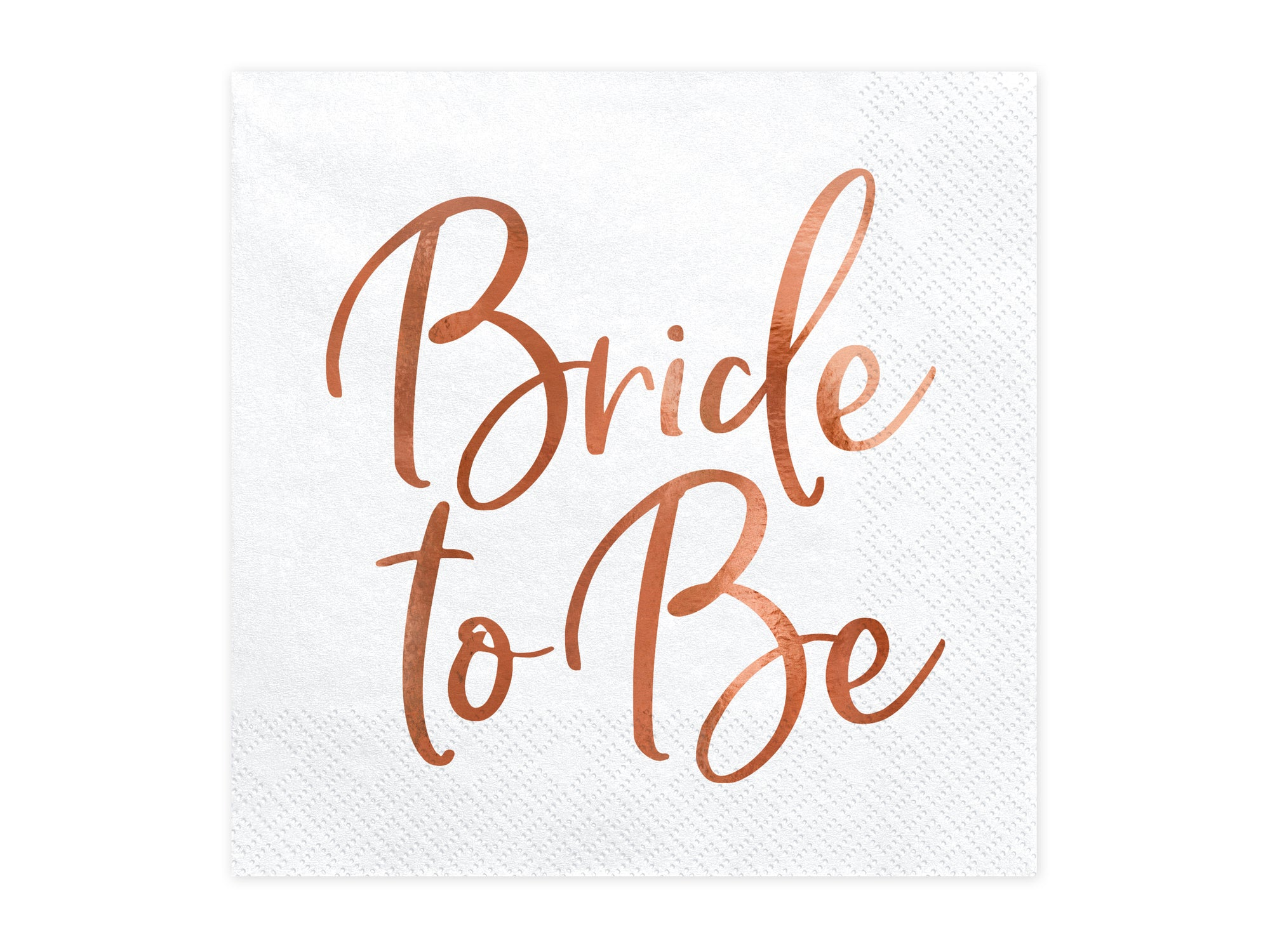 Bride To Be Rose Gold Napkins
