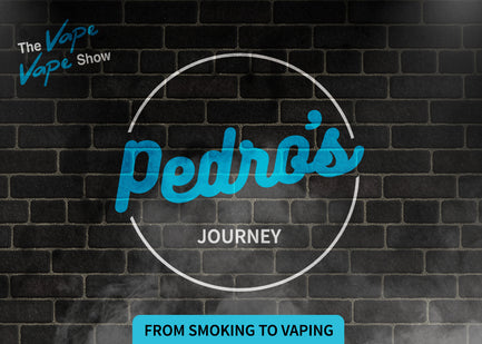 Pedro's Journey - From smoking to vaping