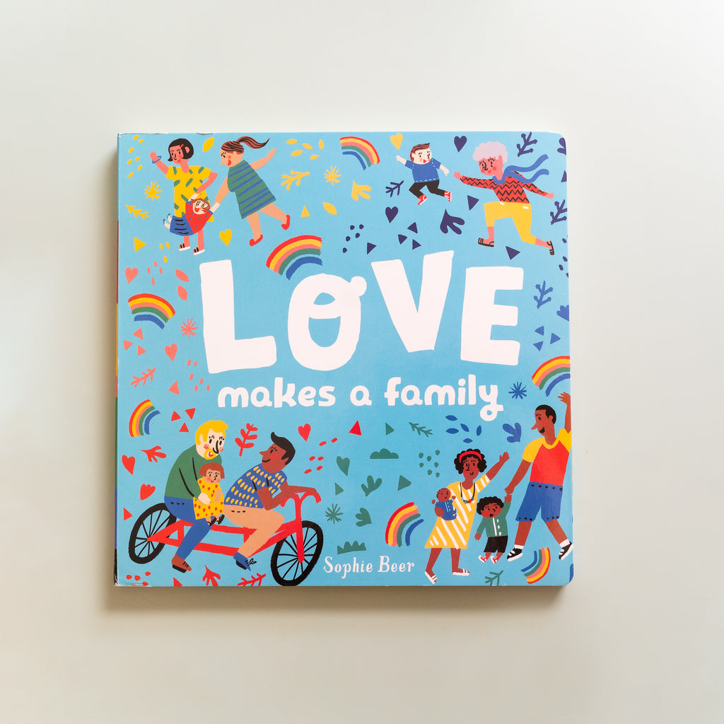 Love Makes A Family - Ellie & Becks Co.