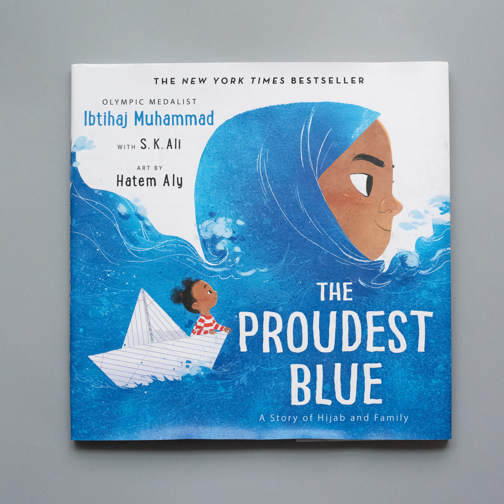 The Proudest Blue (A Story of Hijab and Family) - Ellie & Becks Co.