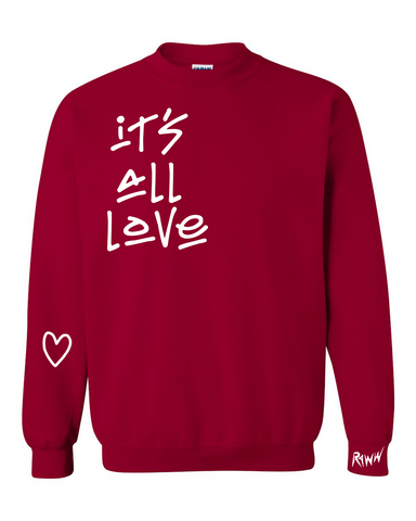 It's All Love Red Crewneck