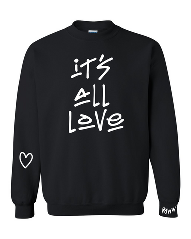 It's All Love Black Crewneck