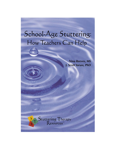 Stuttering Therapy Resources School-Age How Teachers Can Help