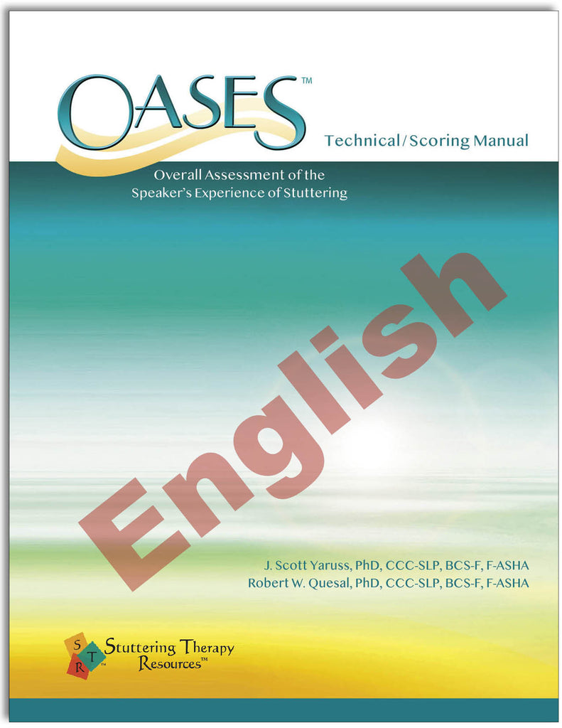 Stuttering Therapy Resources Overall Assessment of the Speaker's Experience of Stuttering OASES Technical/Scoring Manual English Image