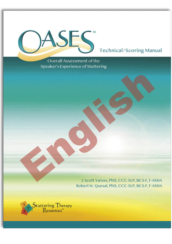 Stuttering Therapy Resources Overall Assessment of the Speaker's Experience of Stuttering OASES English Technical/Scoring Manual Image